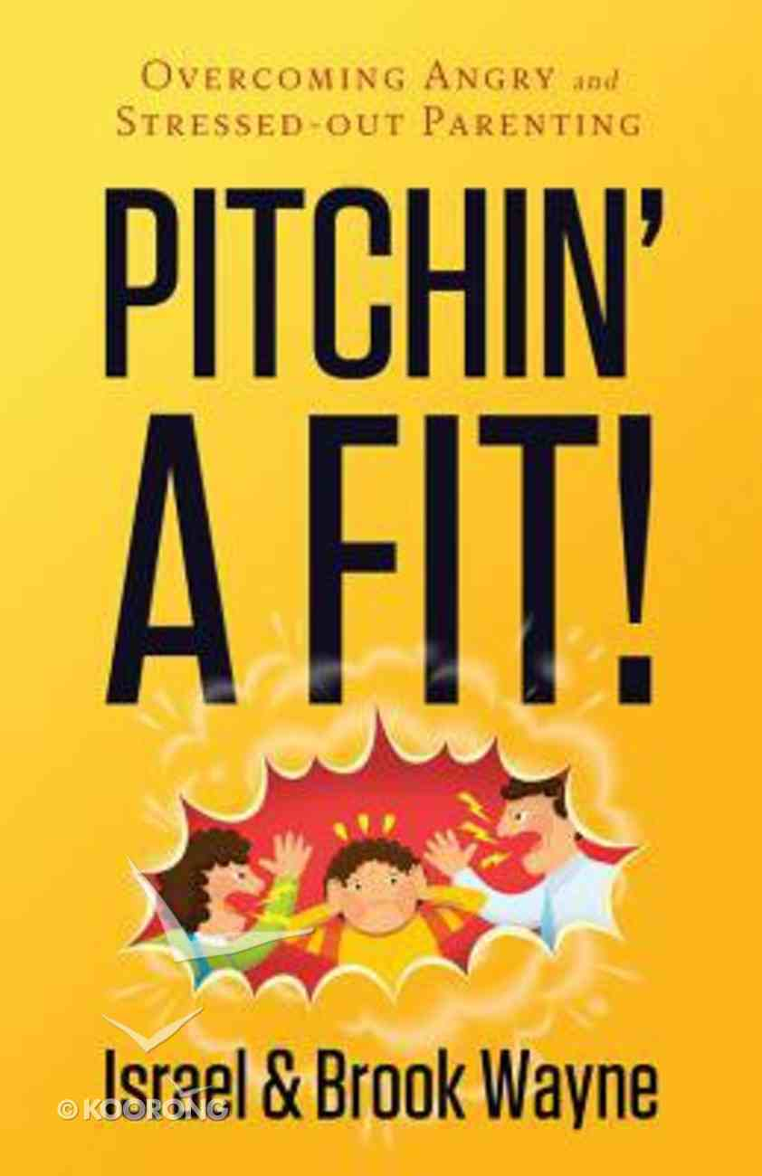 Pitchin' a Fit! Paperback