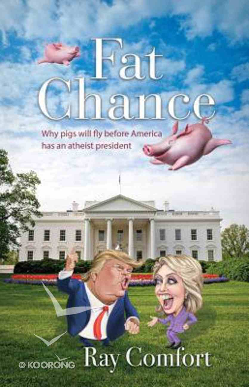 Fat Chance Paperback