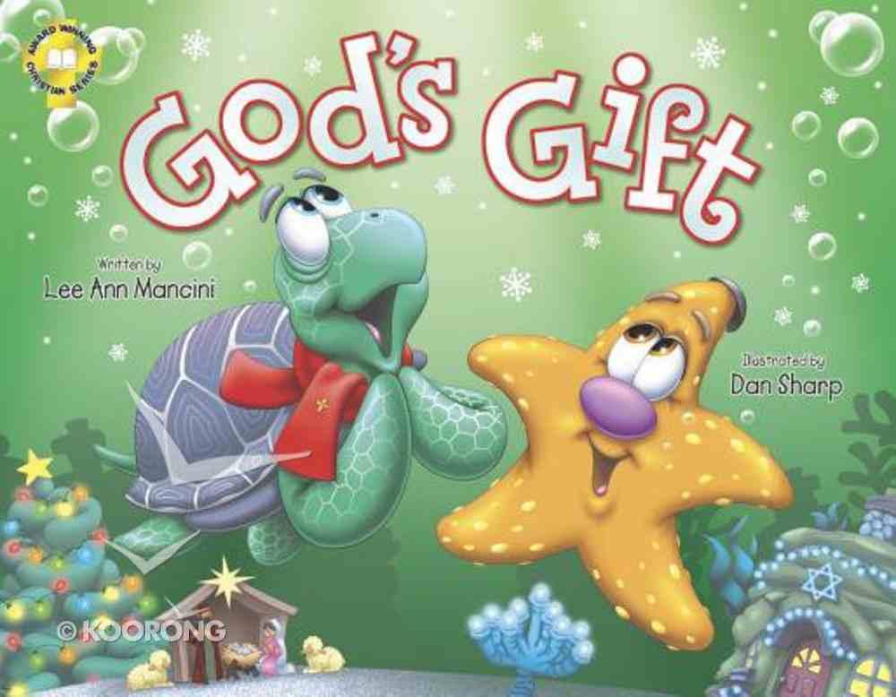 God's Gift (Adventures Of The Sea Kids Series) Hardback