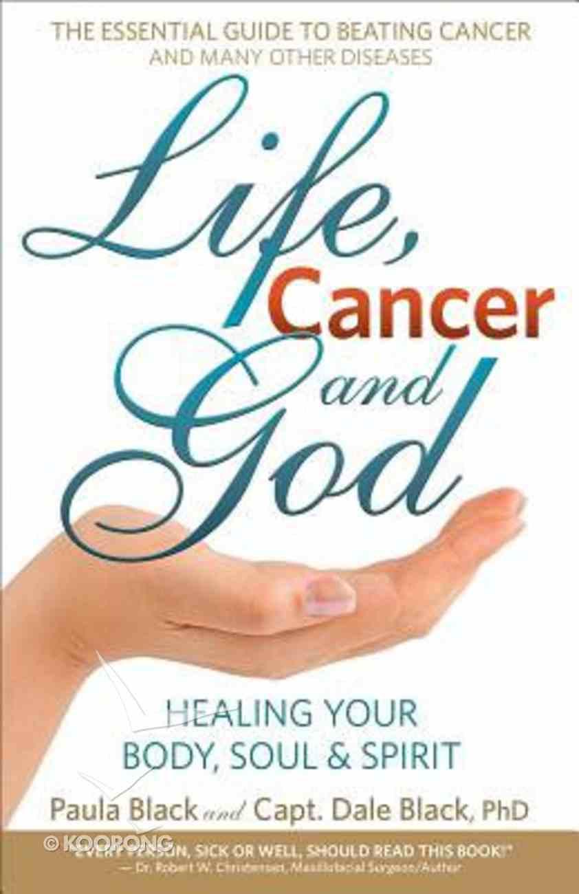 Life, Cancer & God Paperback