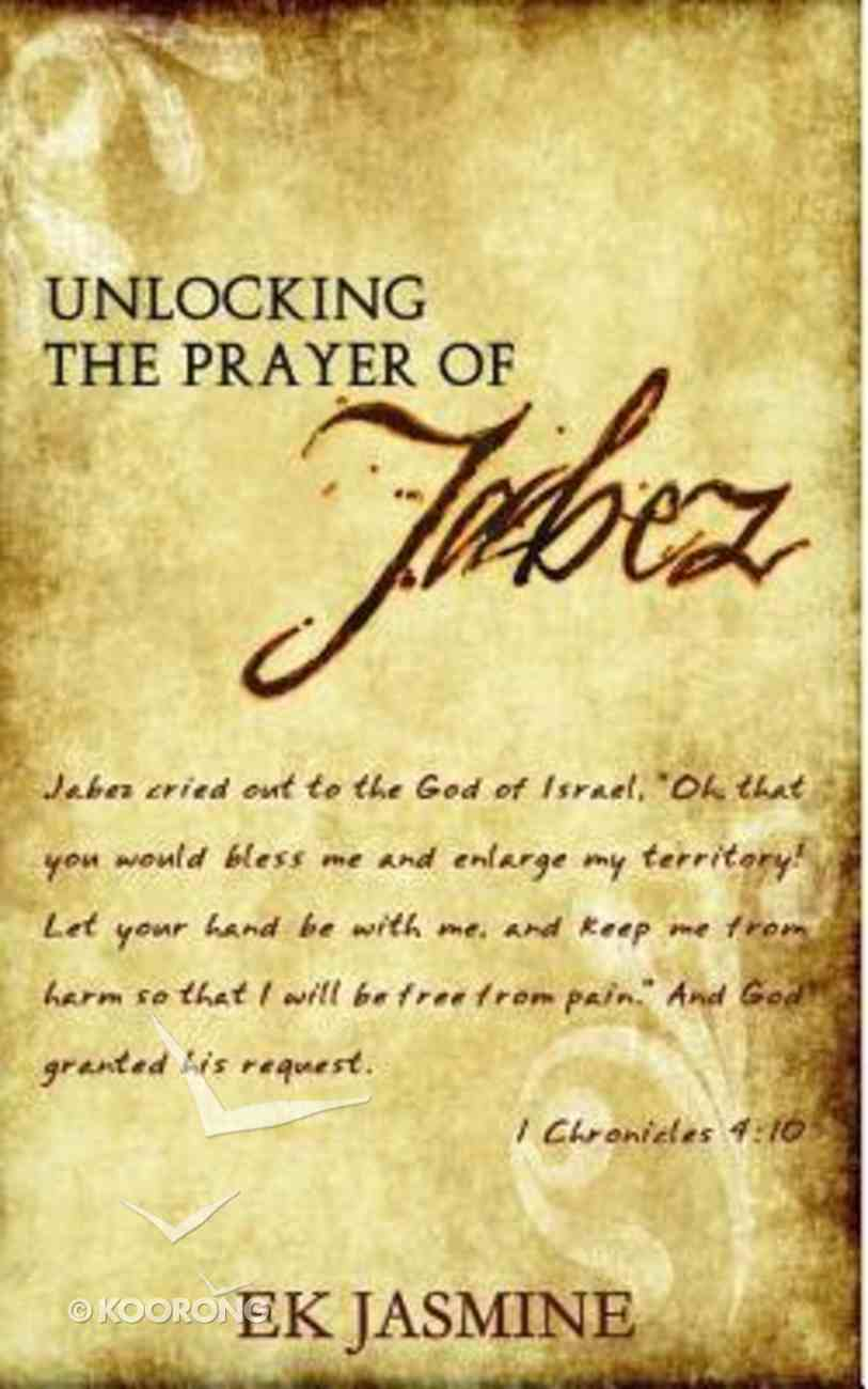 Unlocking the Prayer of Jabez Paperback