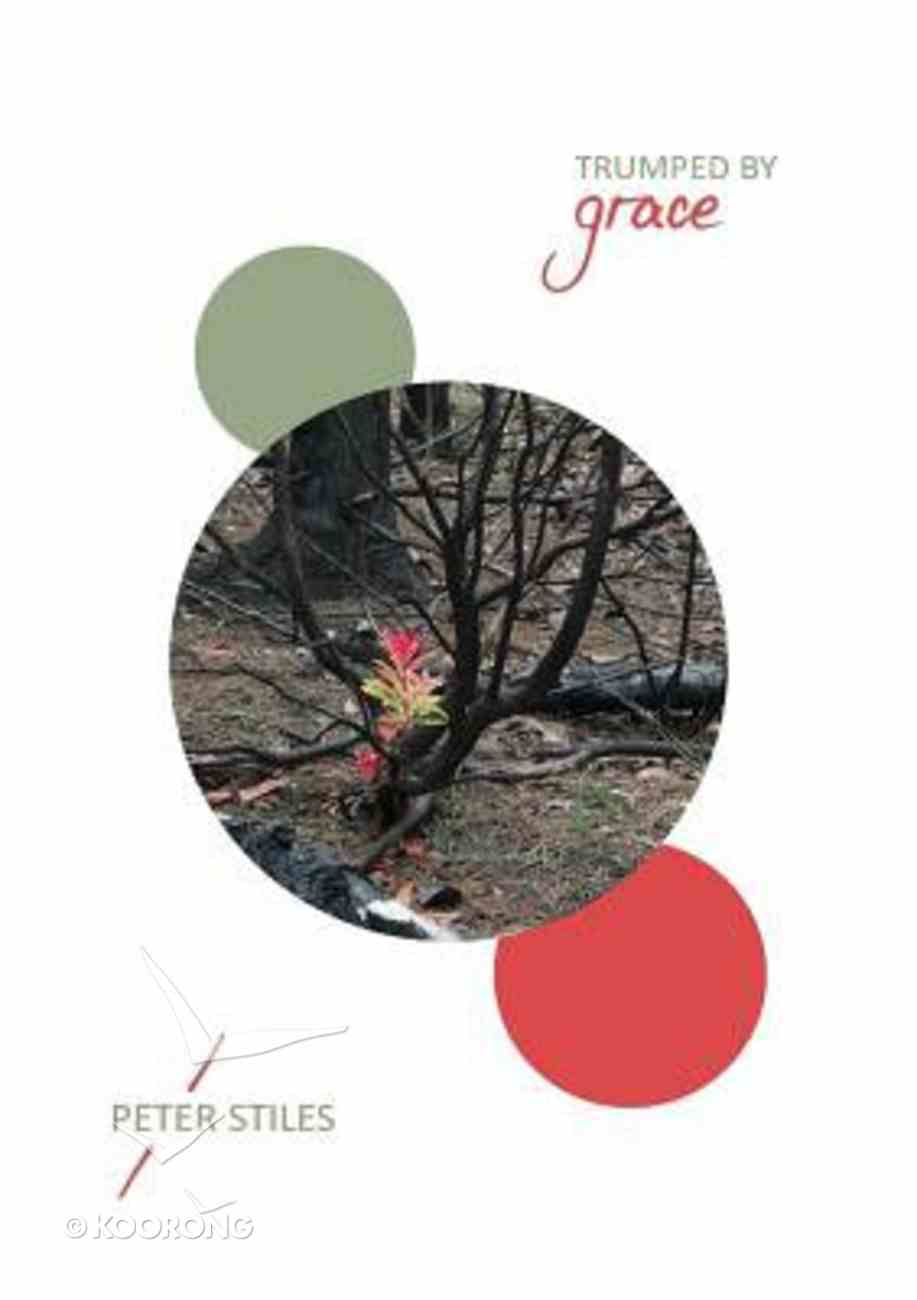 Trumped By Grace Paperback