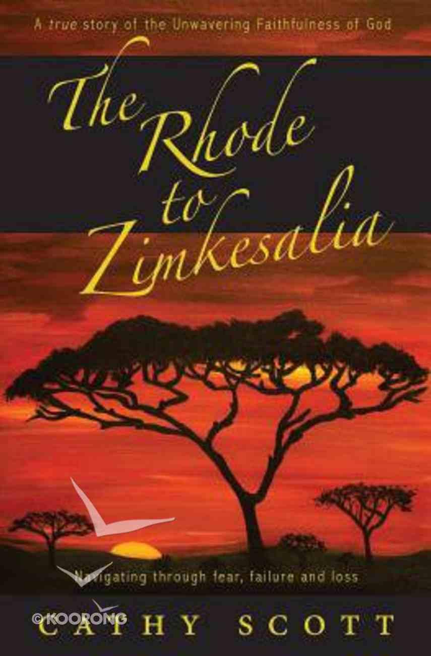 The Rhode to Zimkesalia Paperback