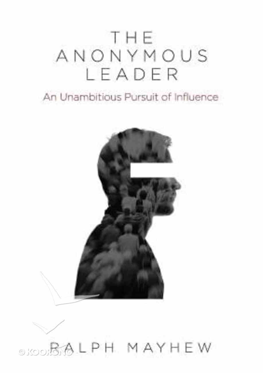 The Anonymous Leader Paperback