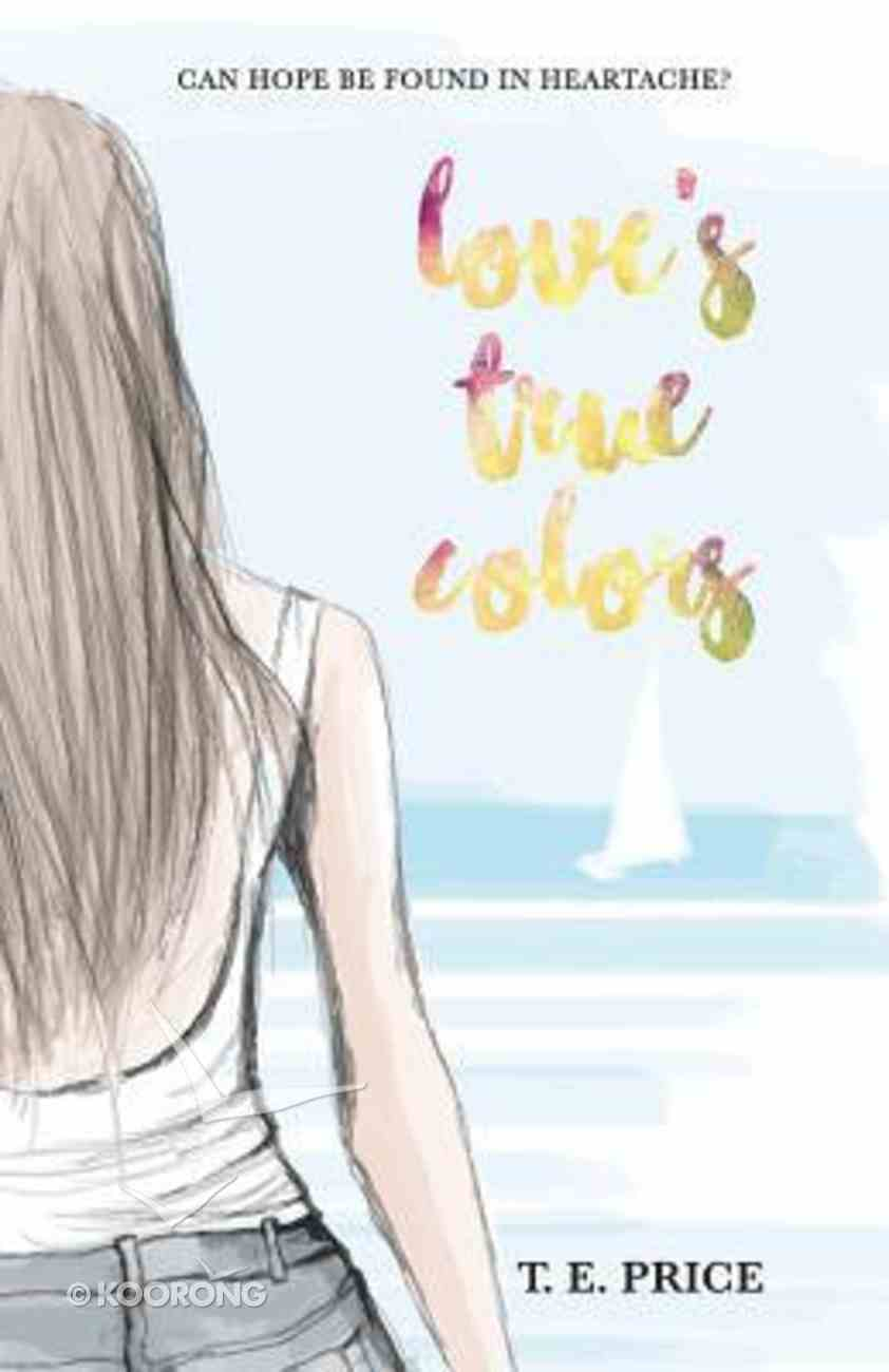 Love's True Colors Paperback