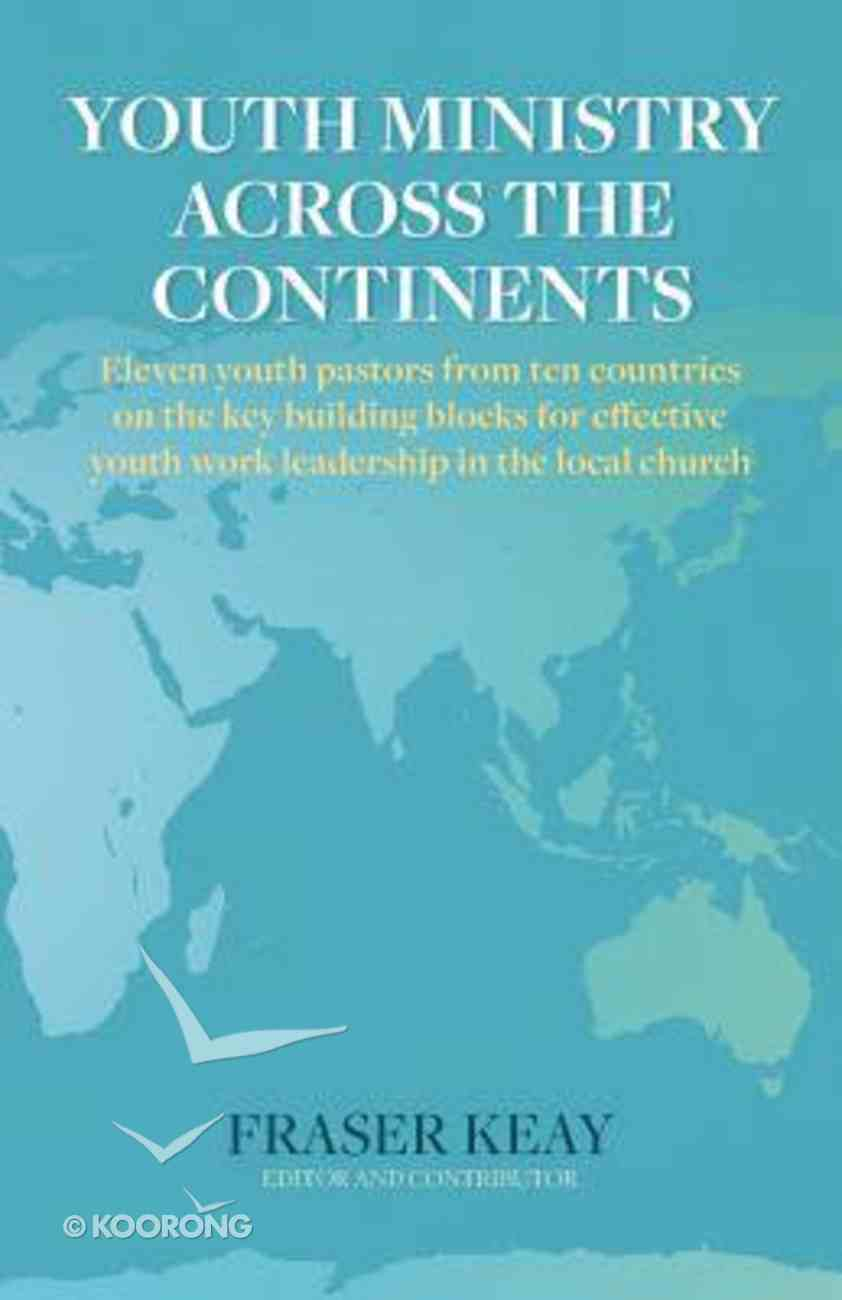 Youth Ministry Across the Continents Paperback