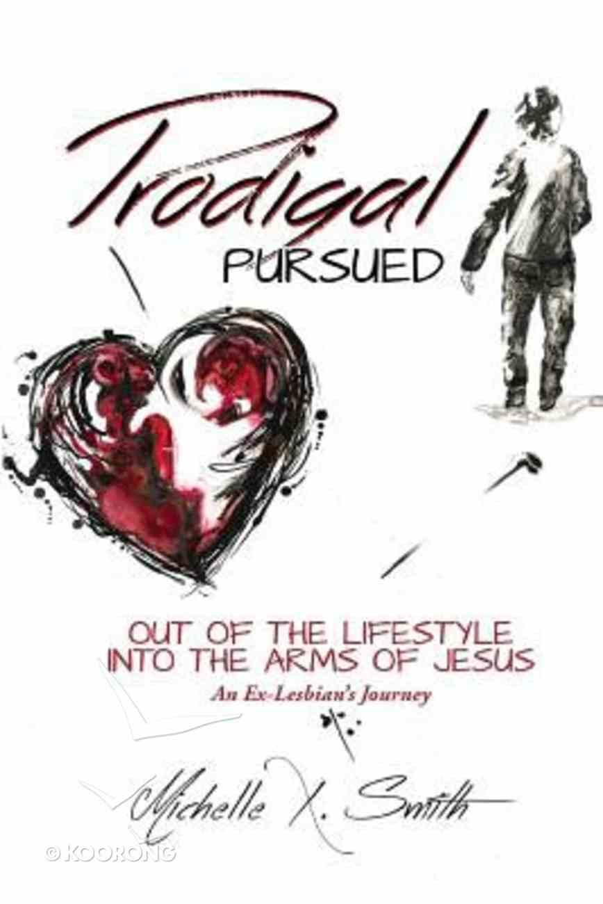 Prodigal Pursued Paperback