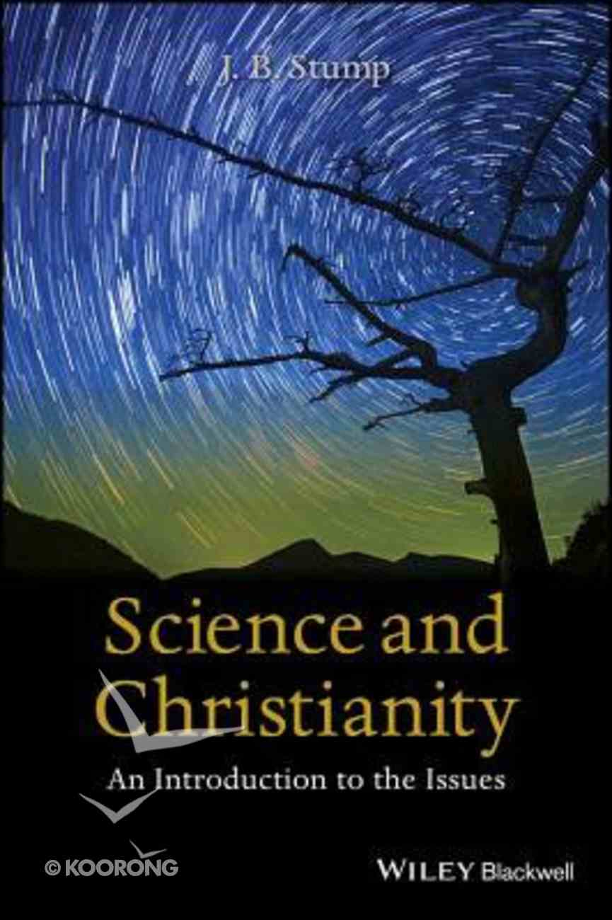 Science and Christianity: An Introduction to the Issues Paperback