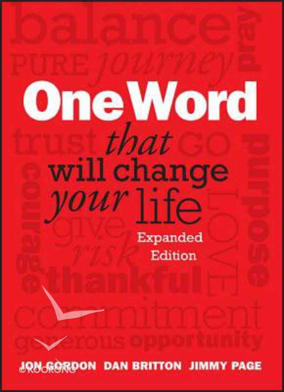 One Word That Will Change Your Life Hardback