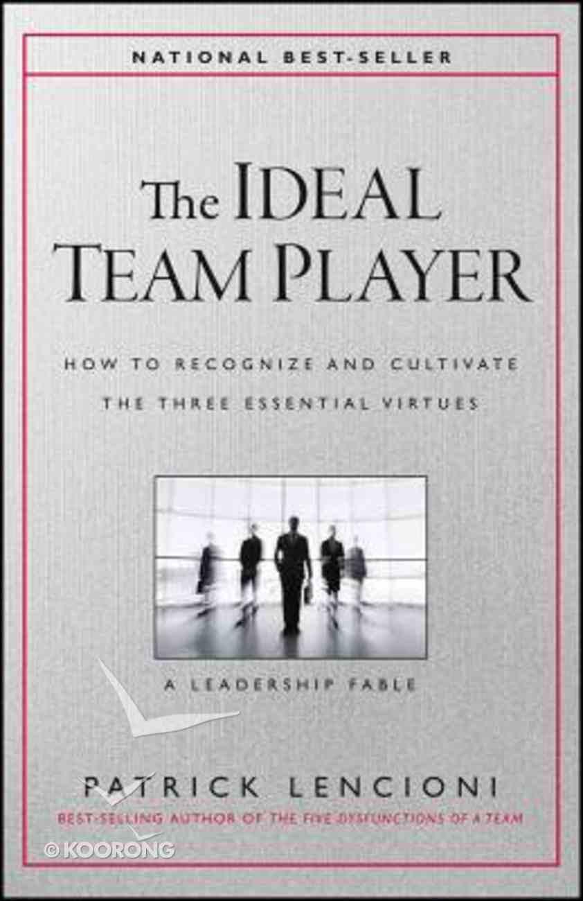 The Ideal Team Player Hardback