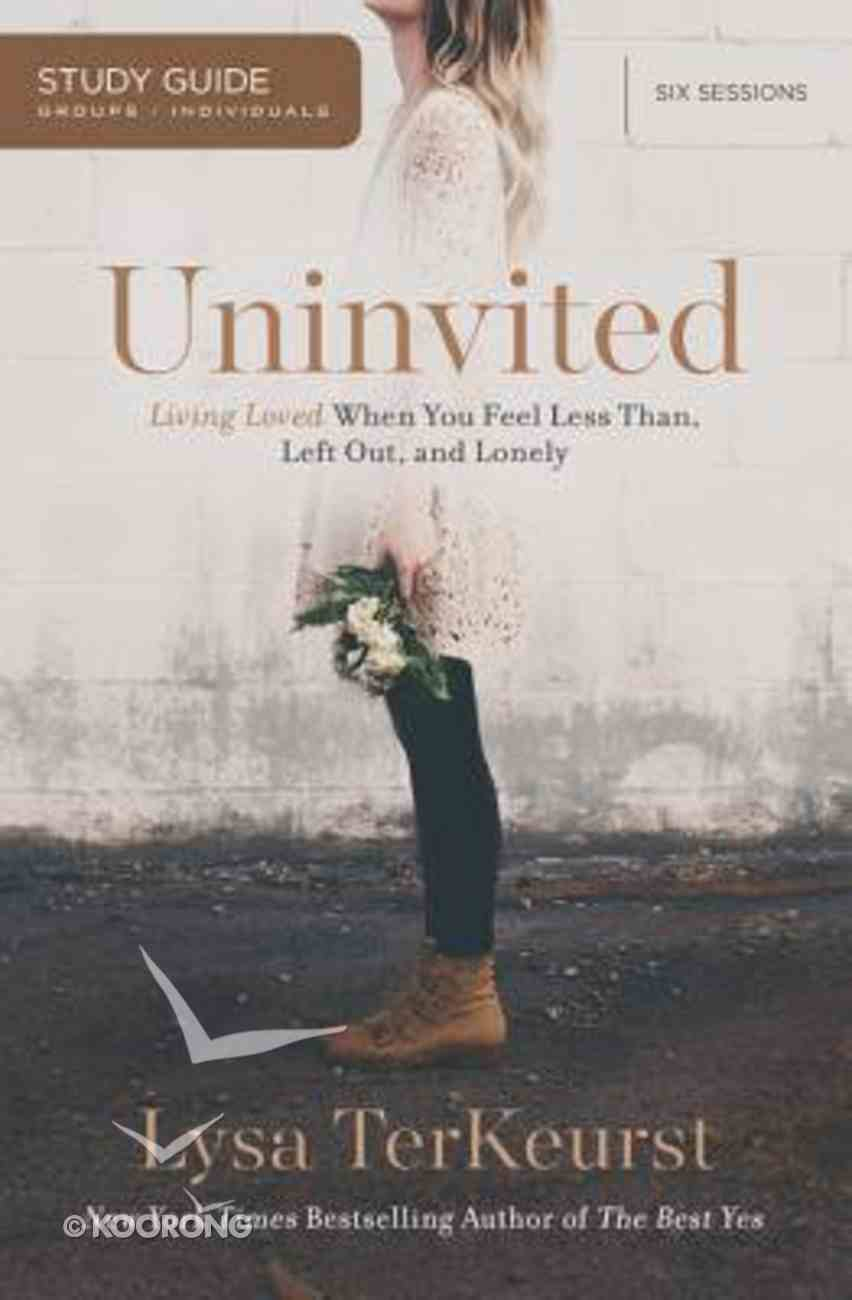 Uninvited: (Study Guide) Paperback