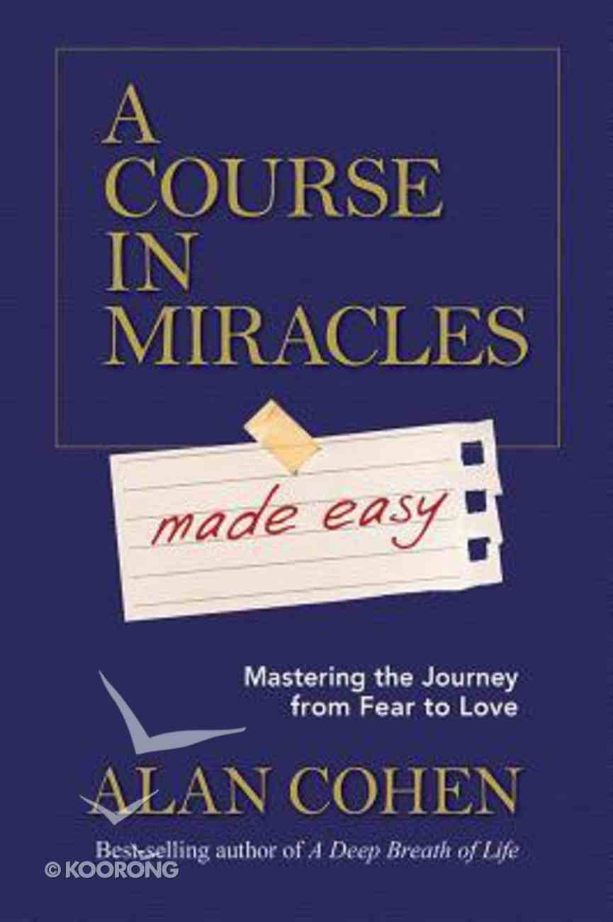 A Course in Miracles Made Easy Paperback