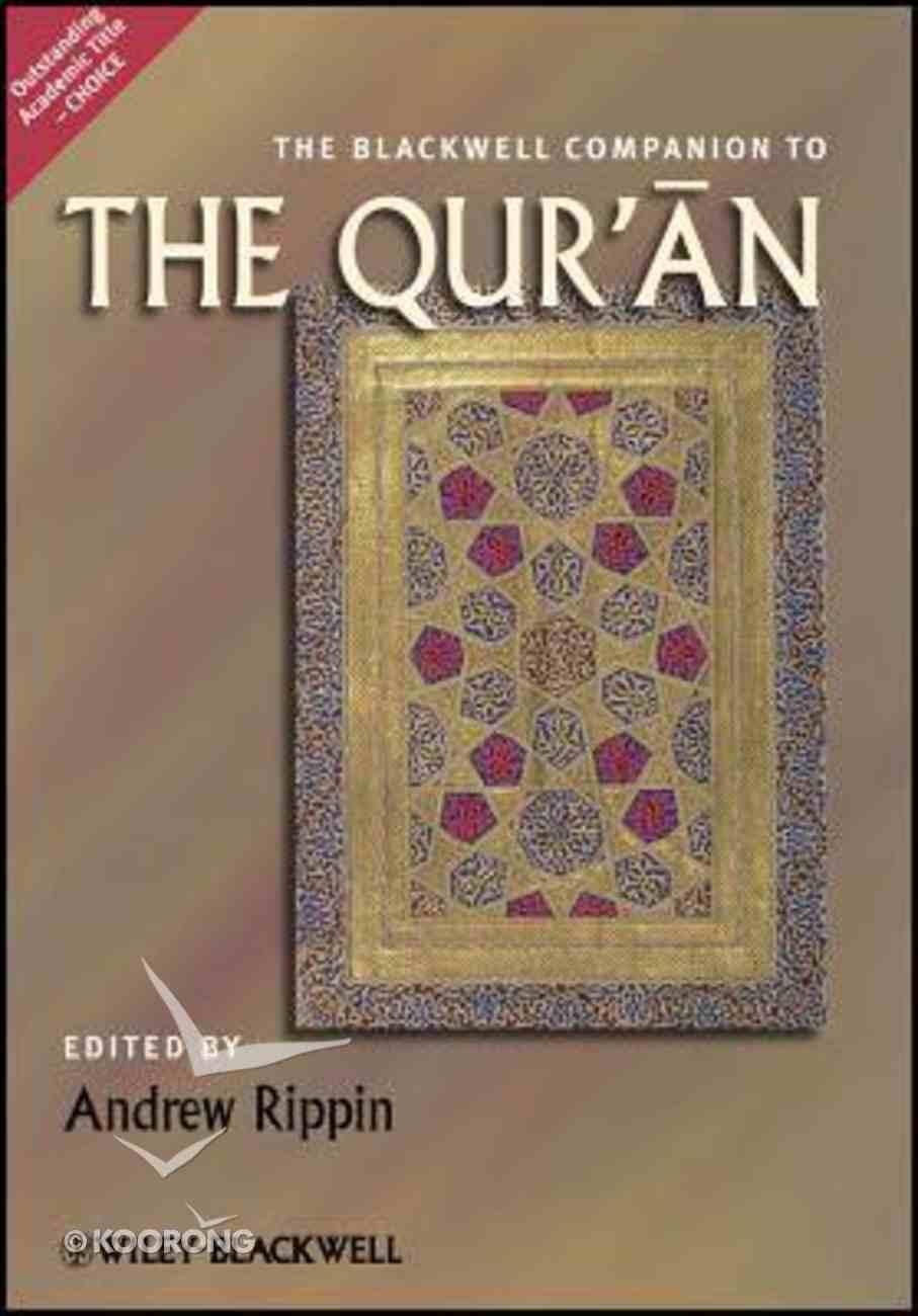Blackwell Companion to the Qur'an Hardback