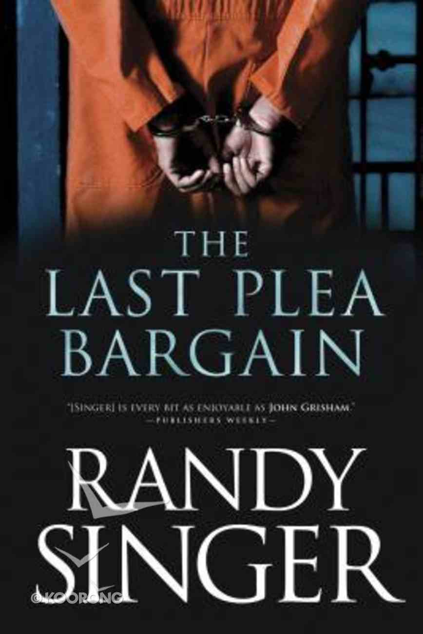 The Last Plea Bargain Paperback