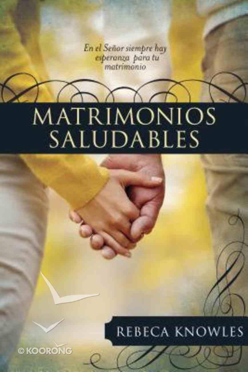Matrimonios Saludables (Marriage) Paperback