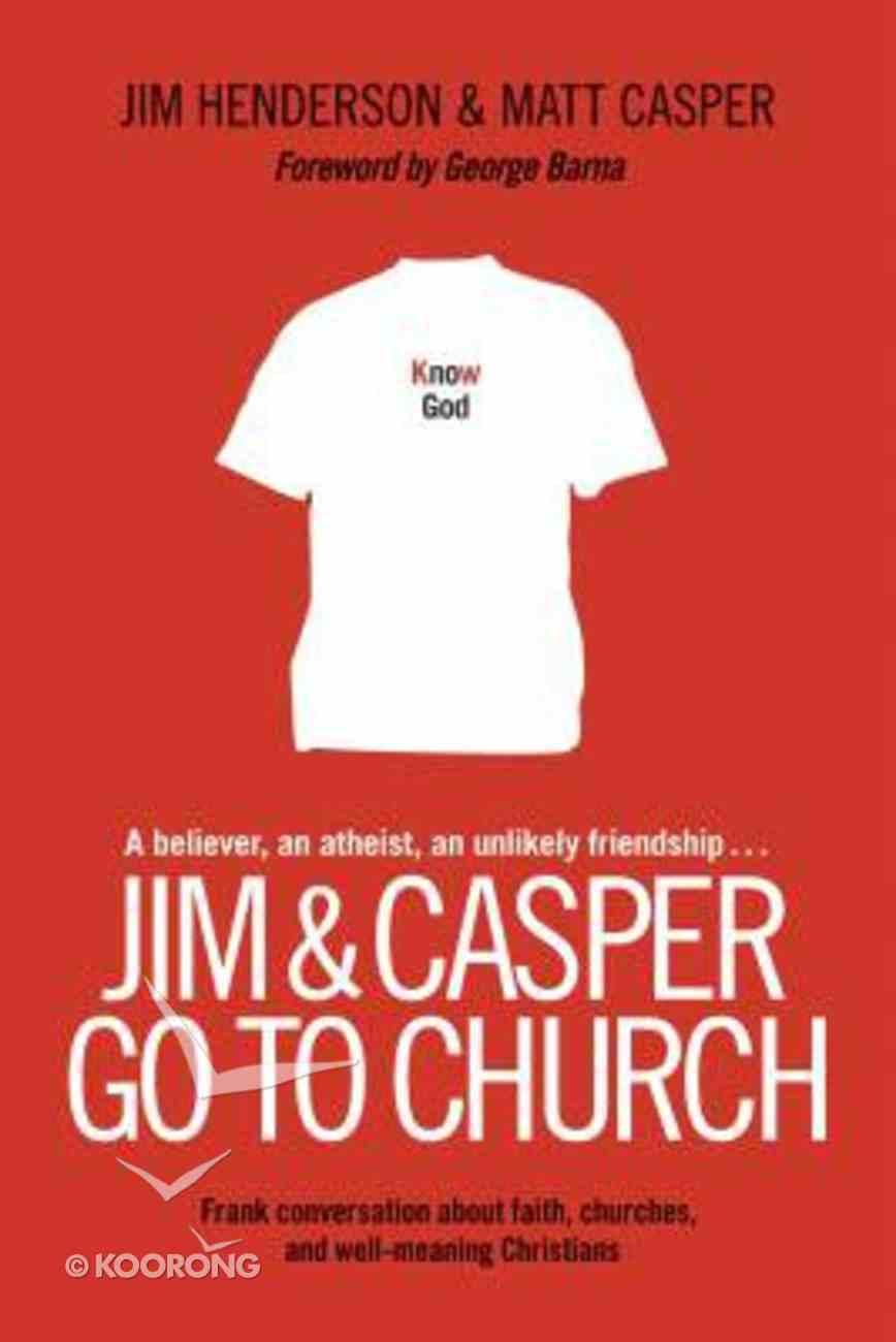 Jim and Casper Go to Church Paperback