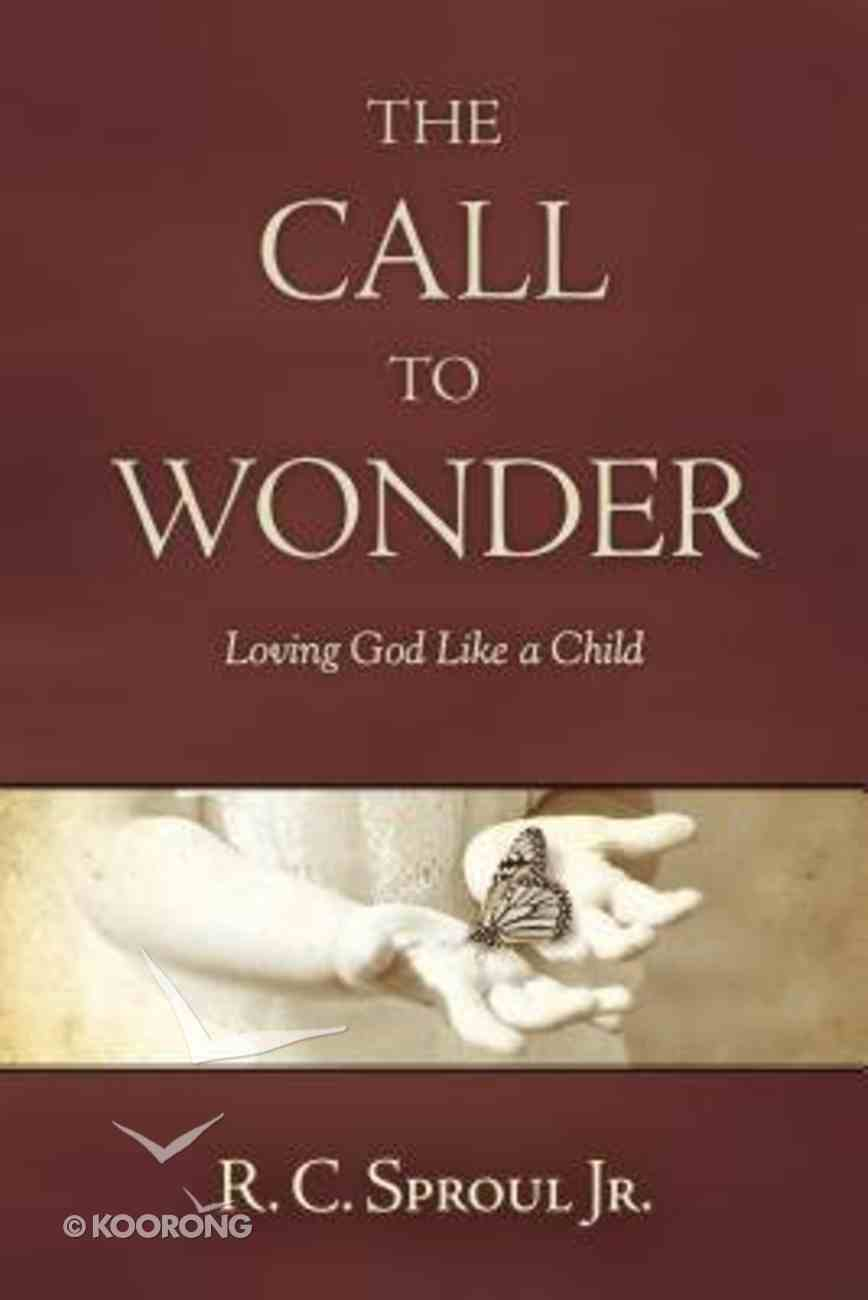 The Call to Wonder Paperback
