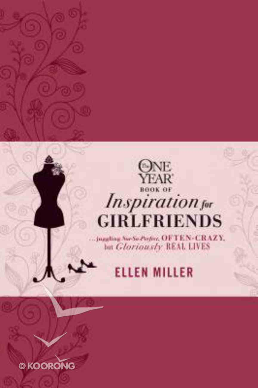 The One Year Book of Inspirations For Girlfriends Imitation Leather