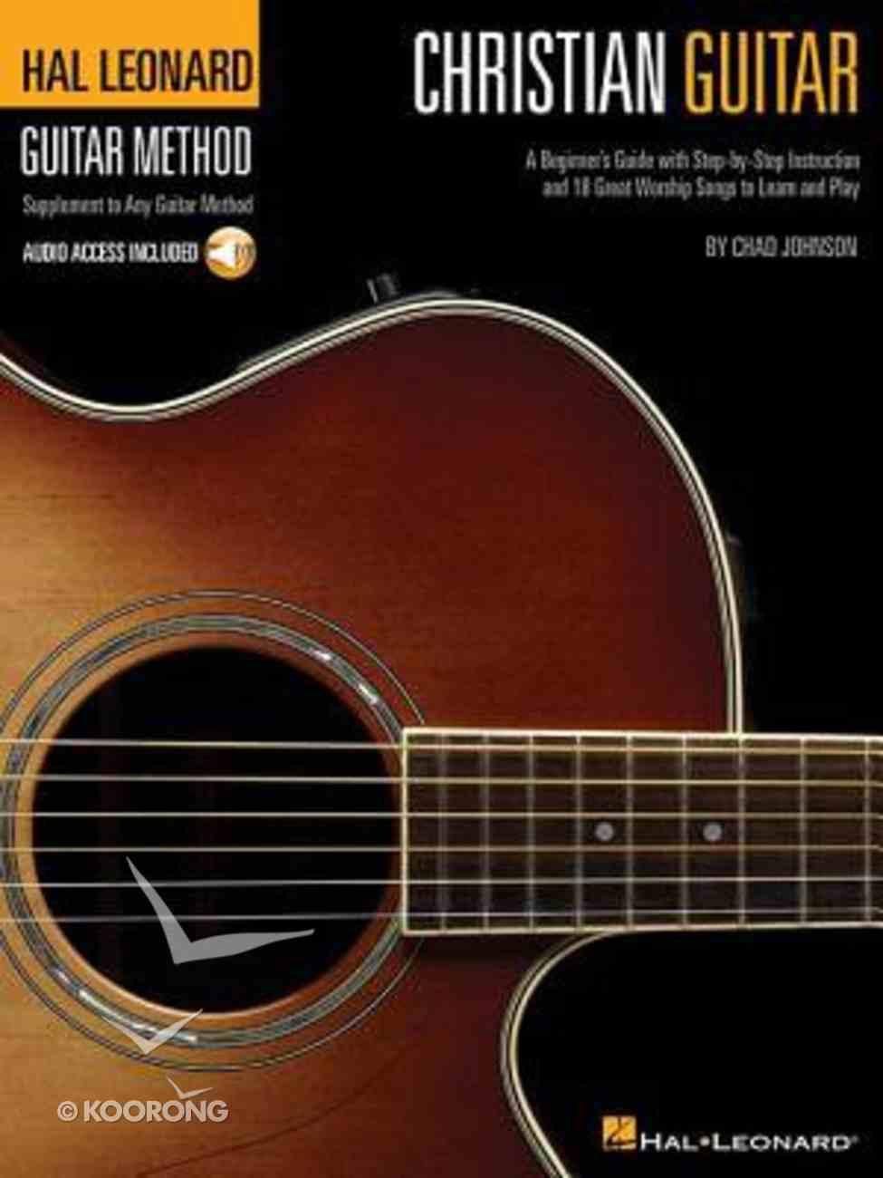 Christian Guitar Method: A Beginner's Guide (Music Book With Cdrom) Paperback