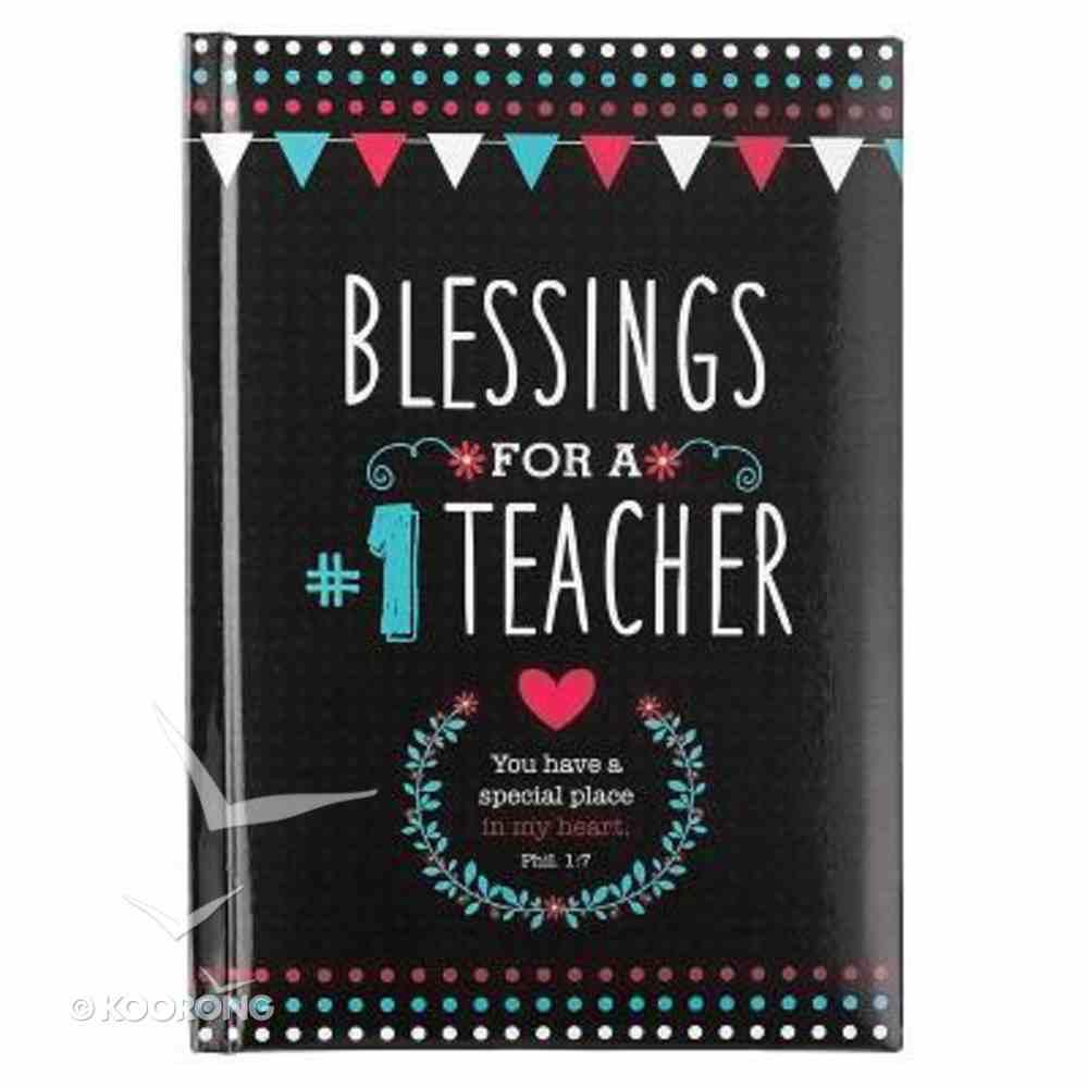 Blessings For a #1 Teacher Hardback