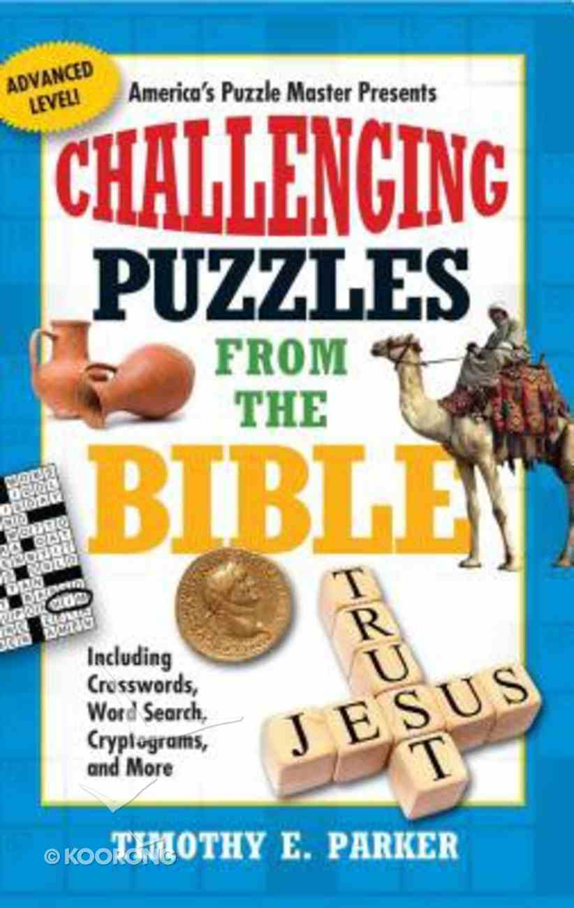 Challenging Puzzles From the Bible Paperback