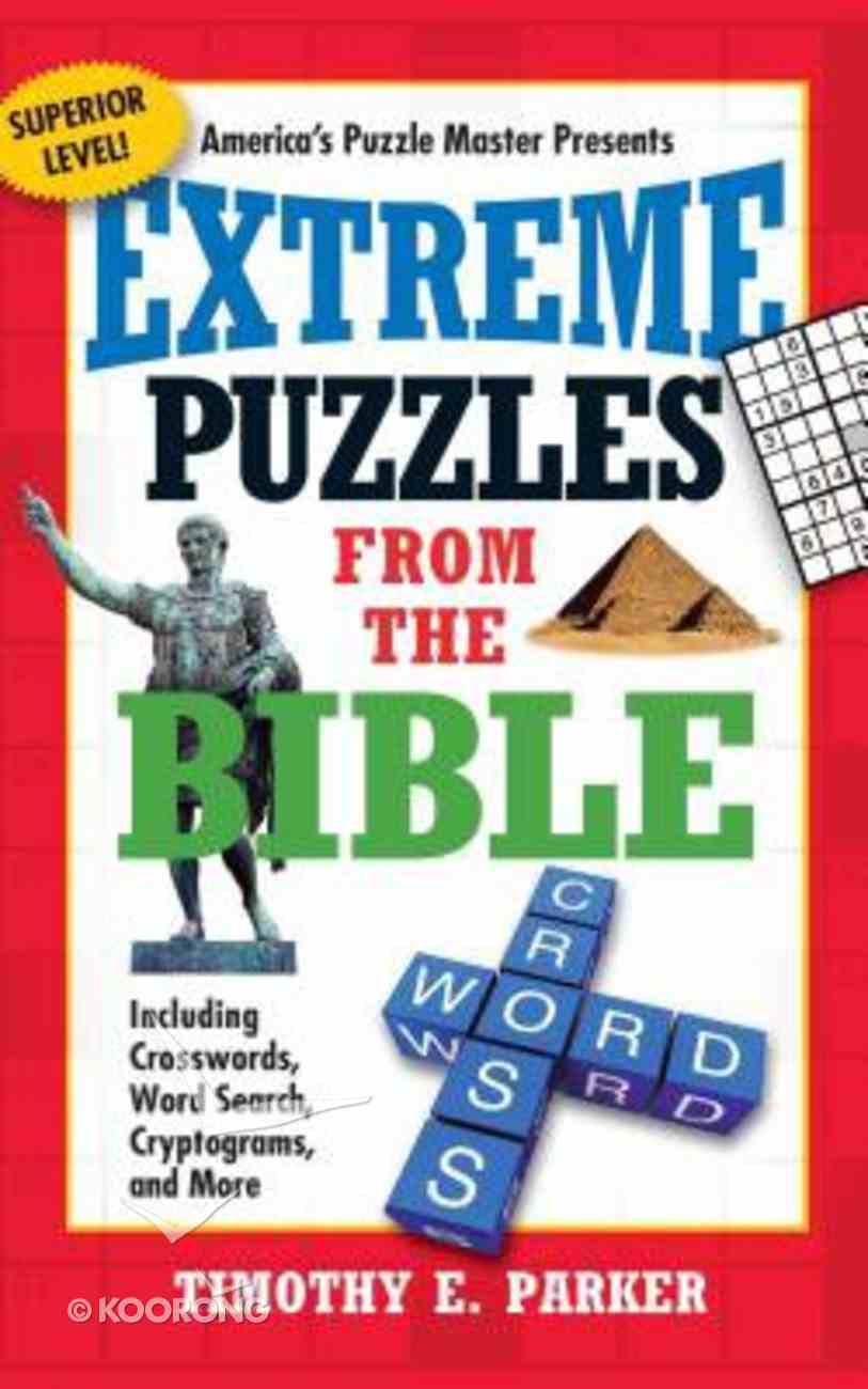 Extreme Puzzles From the Bible Paperback