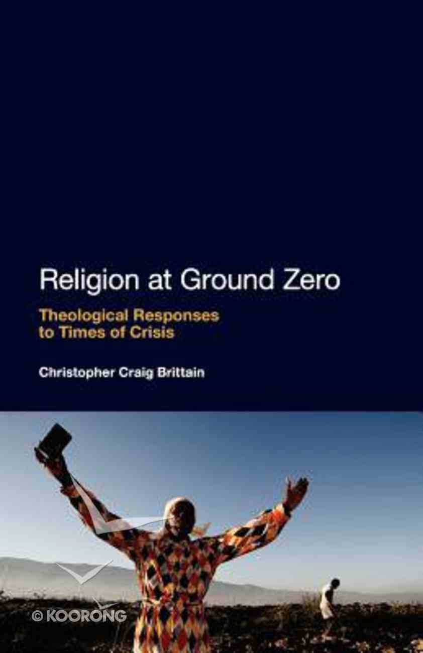 Religion At Ground Zero Paperback
