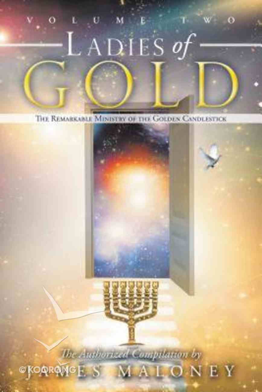 The Remarkable Ministry of the Golden Candlestick (#02 in Ladies Of Gold Series) Paperback