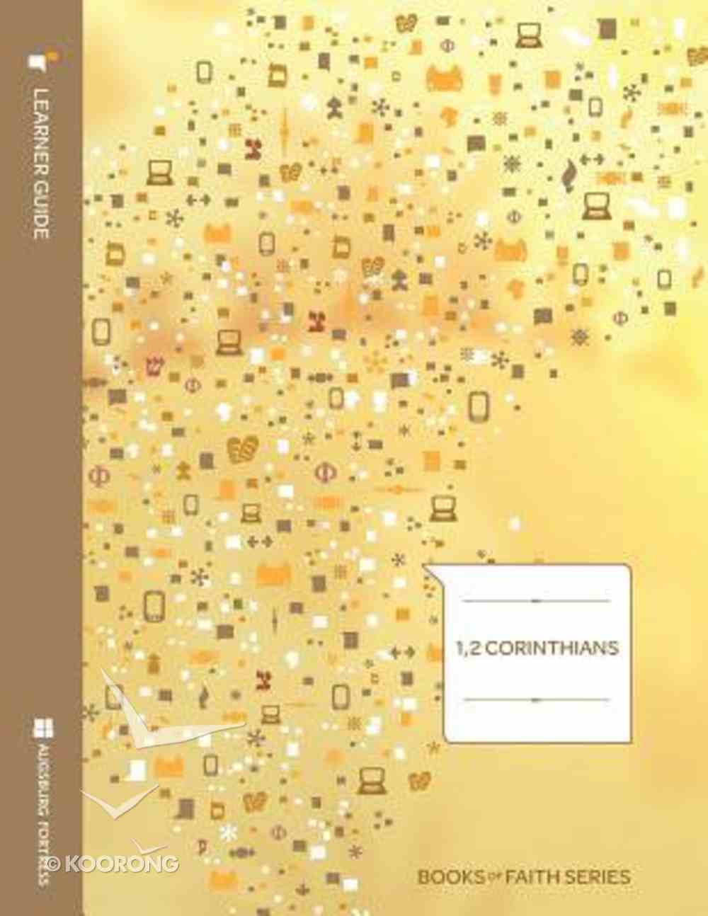 1 & 2 Corinthians (Learners Guide) (Books Of Faith Bible Studies Series) Paperback