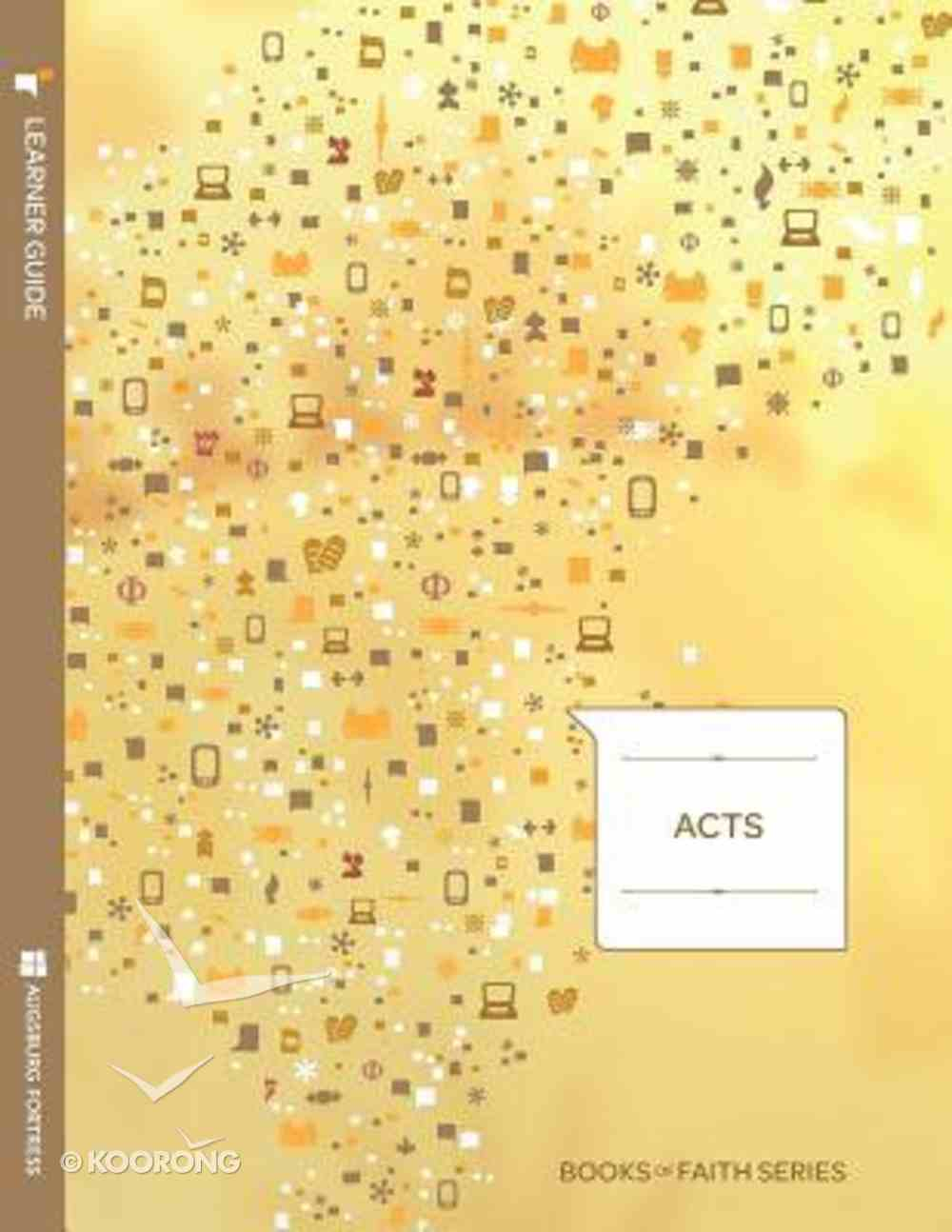 Acts (Learners Guide) (Books Of Faith Bible Studies Series) Paperback