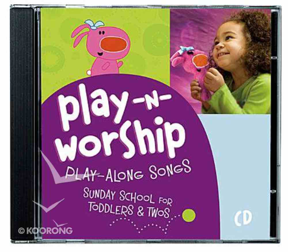For Toddlers and Twos (Play N Worship Series) CD
