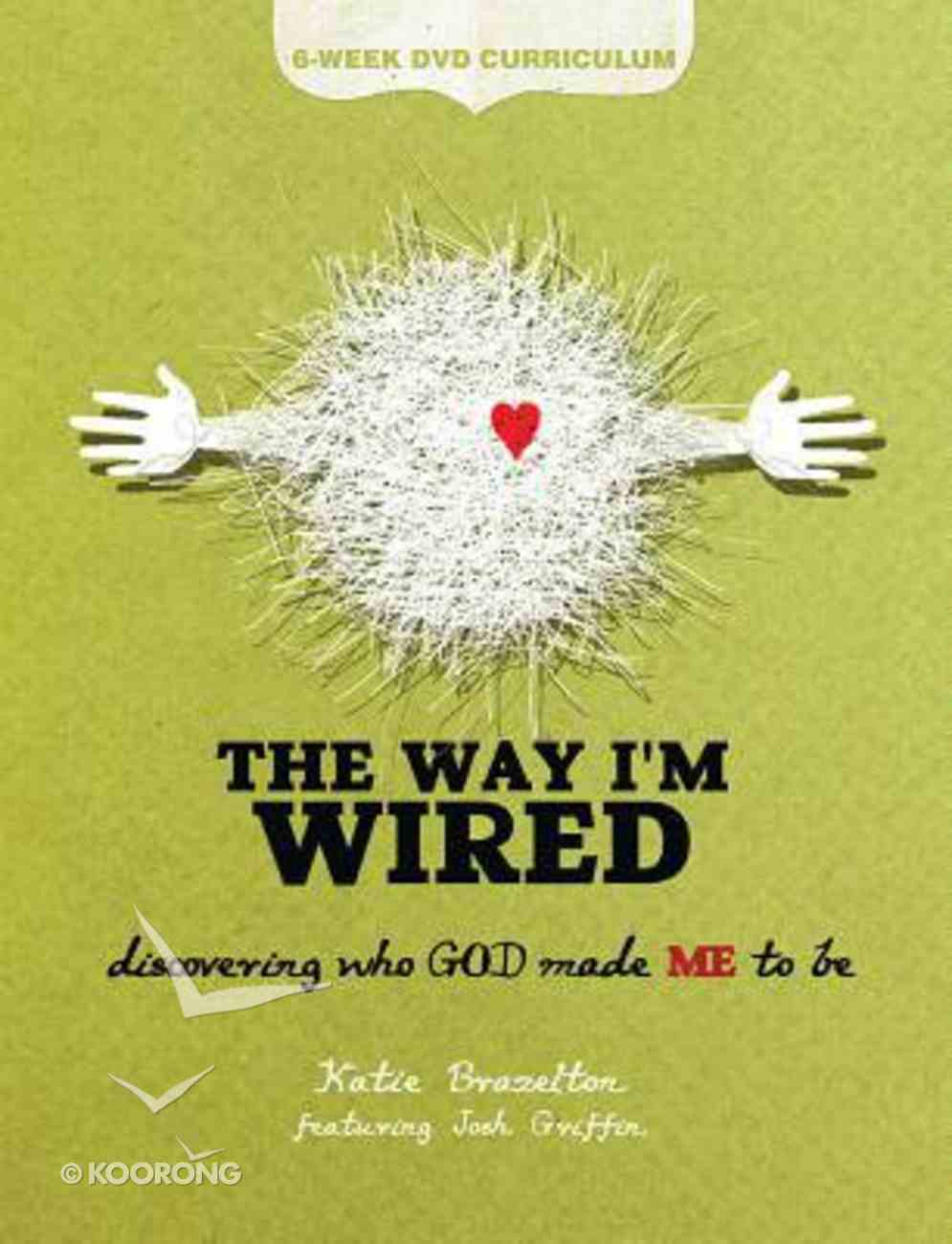 The Way I'm Wired (6-week Dvd Curriculum) DVD