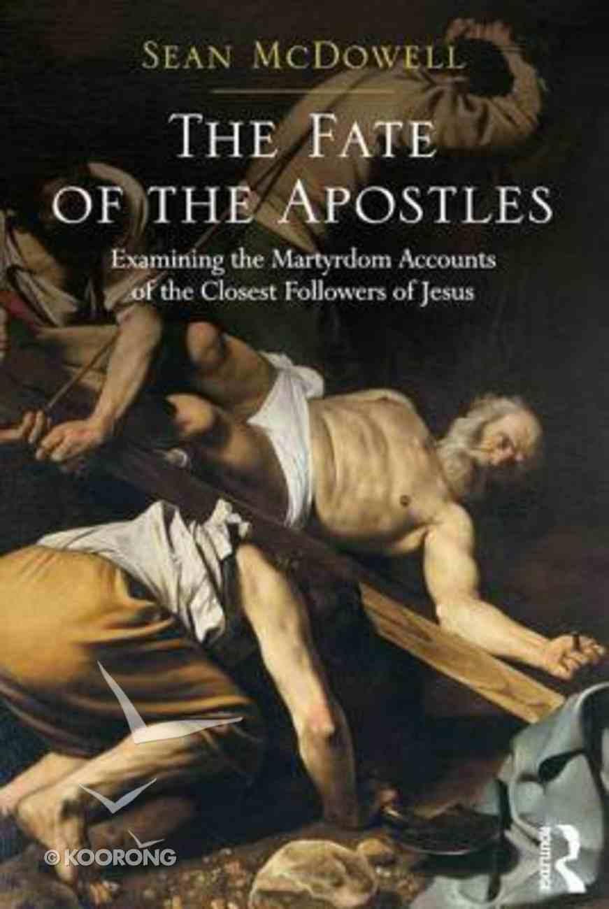 The Fate of the Apostles Hardback