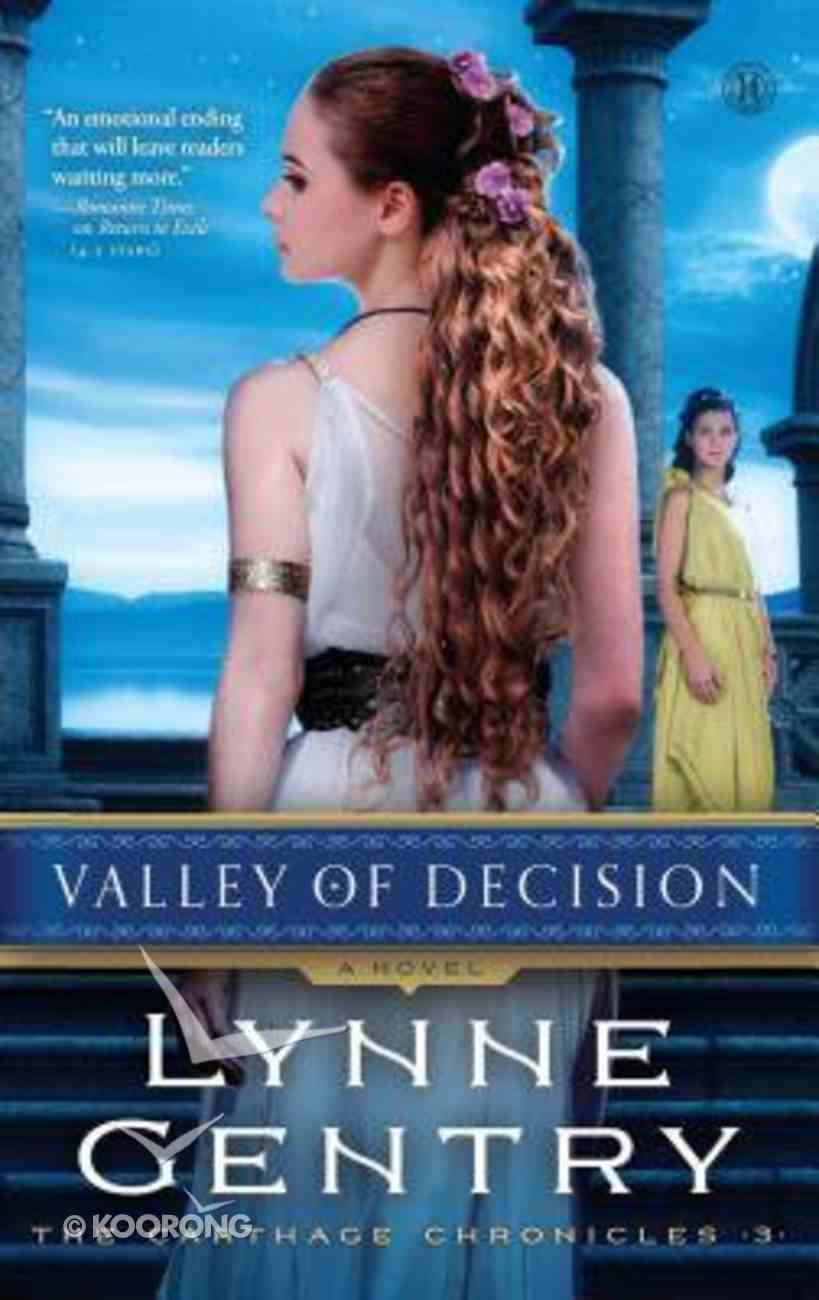 Valley of Decision (The Carthage Chronicles Series) Paperback