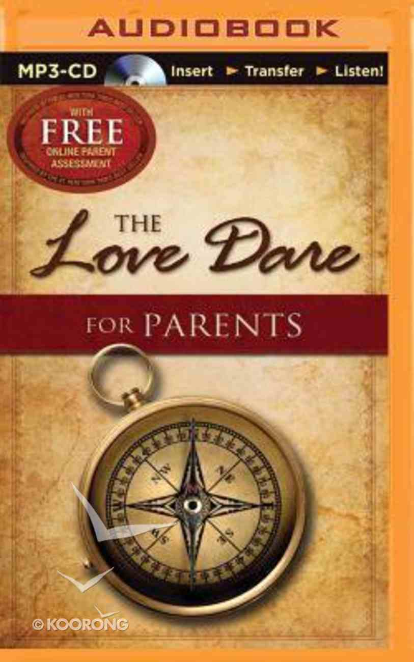 The Love Dare For Parents (Unabridged, Mp3) CD
