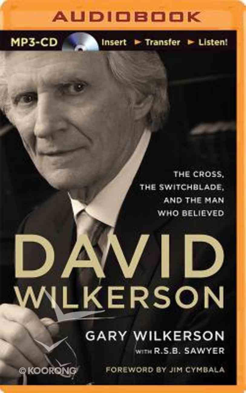 David Wilkerson (Unabridged, Mp3) CD