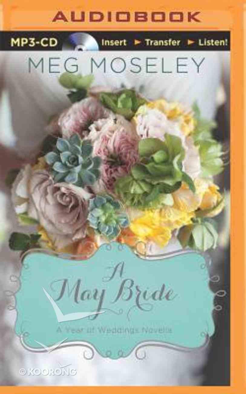 A May Bride (Unabridged, MP3) (A Year Of Weddings Novella Series Audio) CD