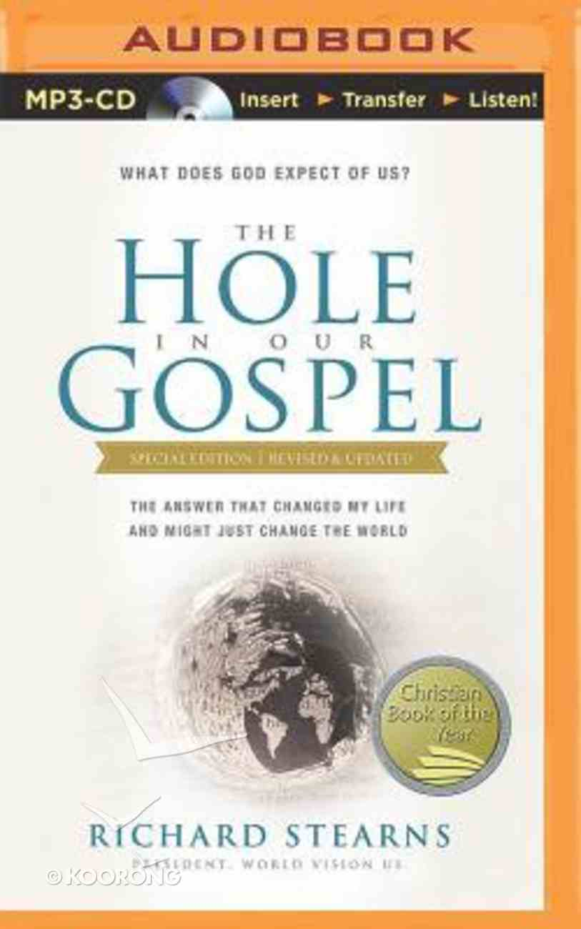 Hole in Our Gospel, the (Unabridged, MP3) (Special Edition) CD