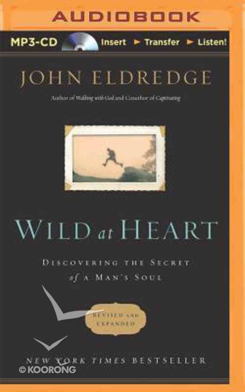 Wild At Heart (Abridged, Mp3) CD