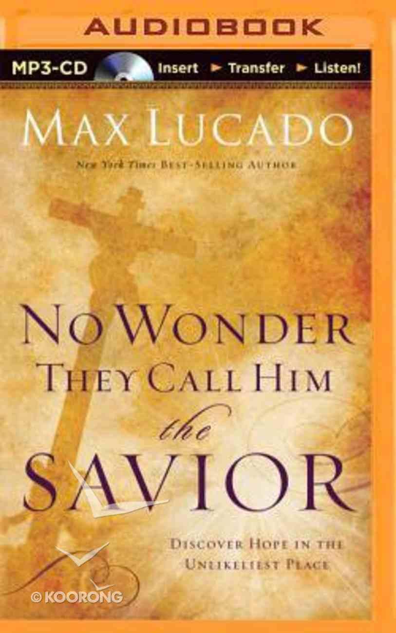 No Wonder They Call Him the Savior (Unabridged, Mp3) CD