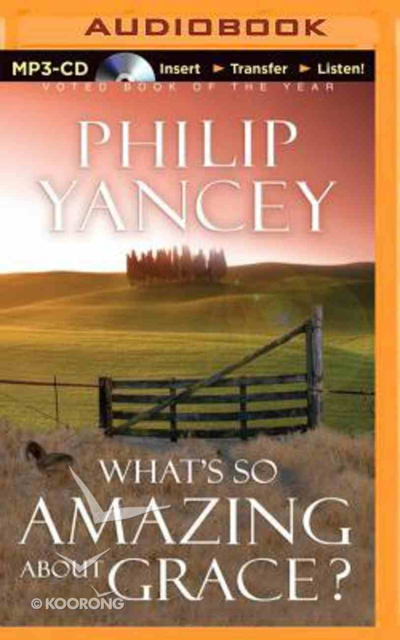 What's So Amazing About Grace? (Unabridged, Mp3) CD