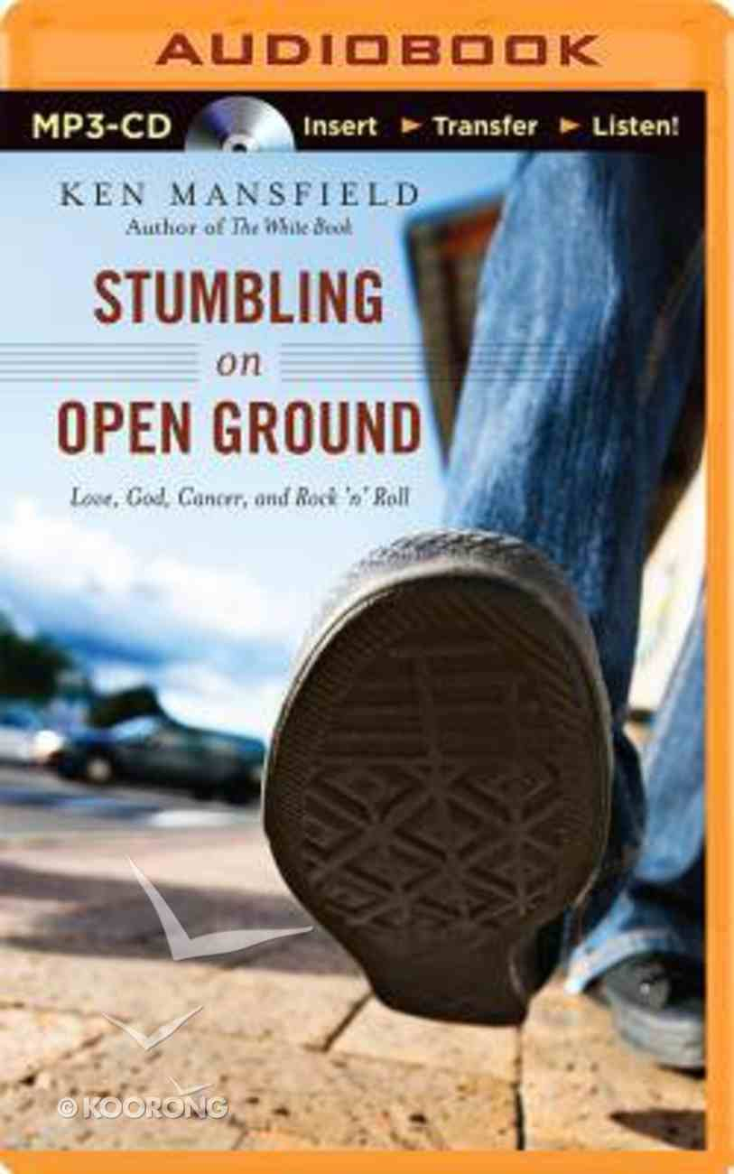 Stumbling on Open Ground (Unabridged, Mp3) CD