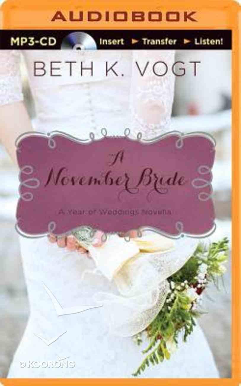 A Yownsau: November Bride (Unabridged, MP3) (Year Of Weddings Novella Audio Series) CD