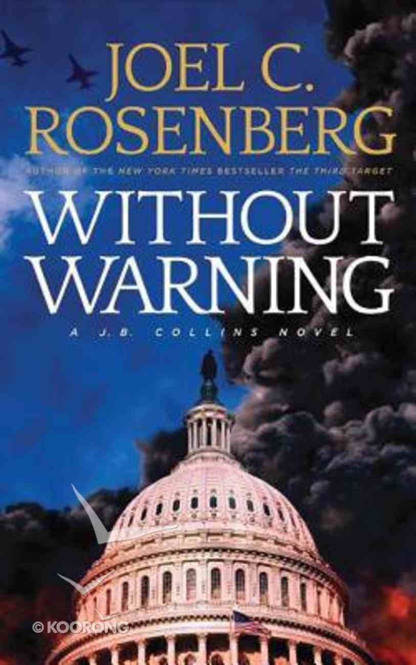 Without Warning (Unabridged, 12 CDS) (#03 in J B Collins Audio Series) CD