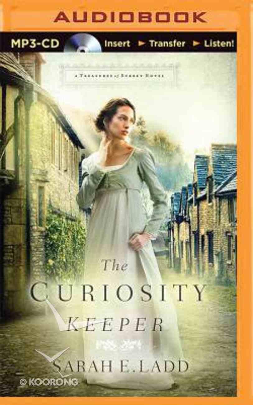 The Curiosity Keeper (Unabridged, MP3) (#01 in Treasures Of Surrey Novel Audio Series) CD