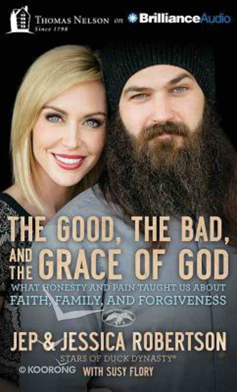 Good, the Bad, and the Grace of God, the (Unabridged, 8 Cds) CD