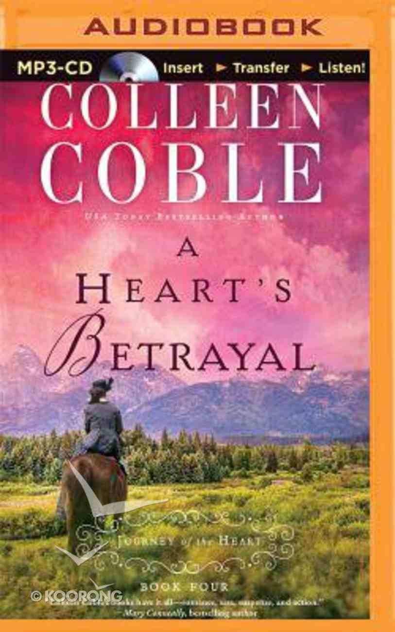 A Heart's Betrayal (Unabridged, MP3) (#04 in Journey Of The Heart Audio Series) CD