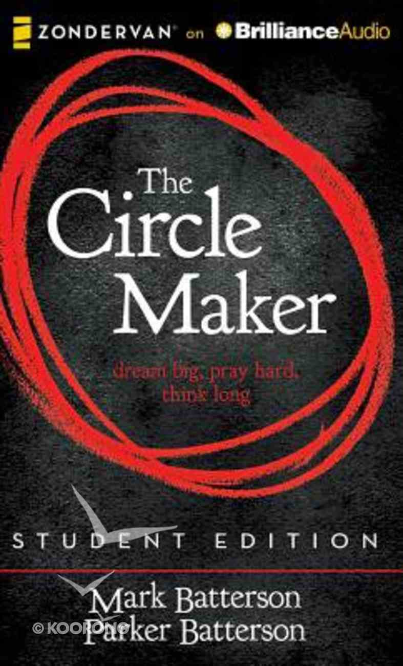 Circle Maker, the (Unabridged, 6 Cds) (Student Edition) CD