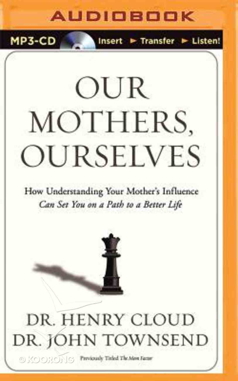 Our Mothers, Ourselves (Unabridged, Mp3) CD