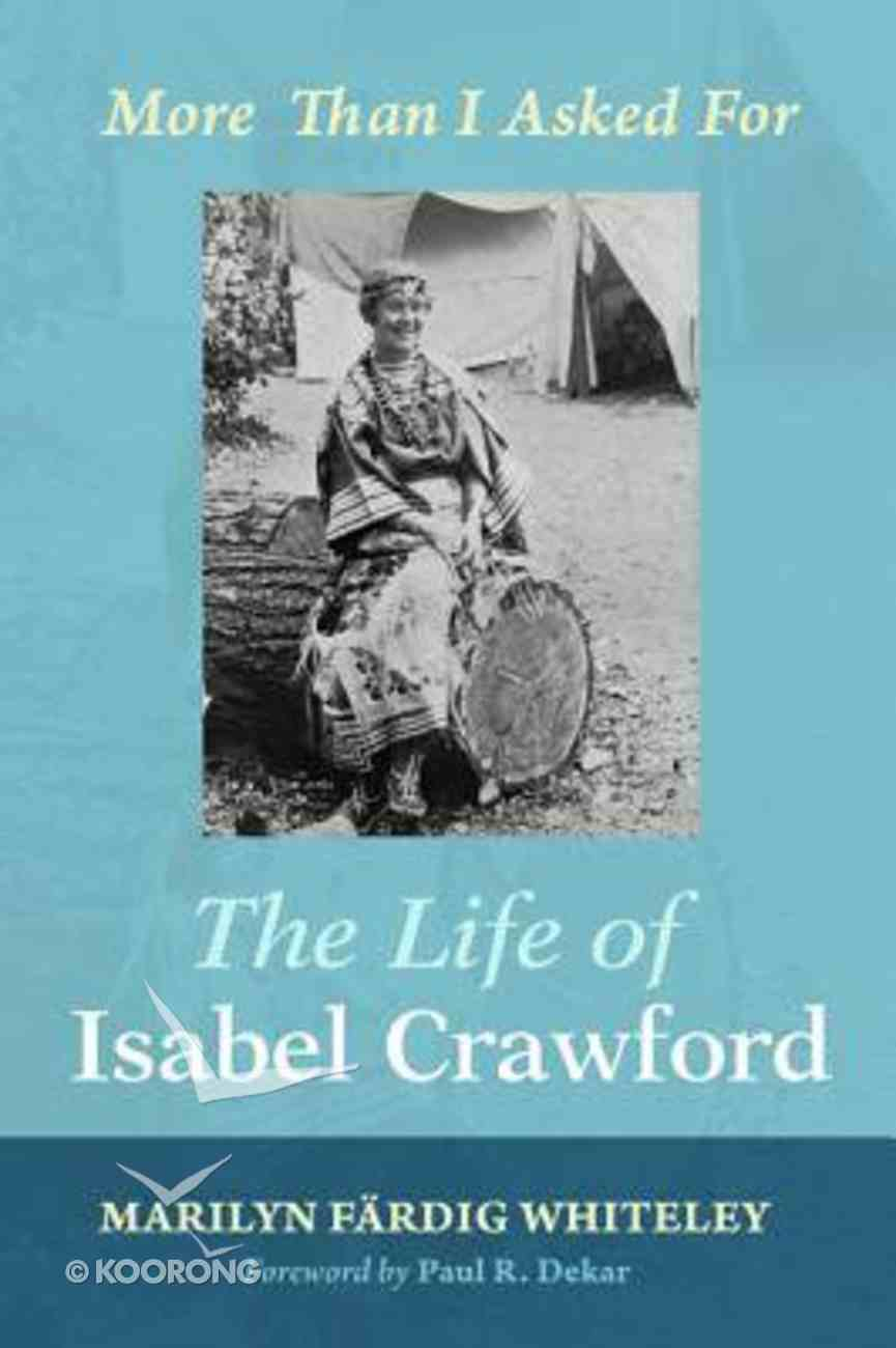 The Life of Isabel Crawford Paperback